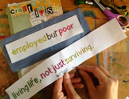 Cross-stitched messages that will be hung in my neighbourhood. I'll show you how to do this at the workshop.
